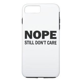 Funda Para iPhone 8 Plus/7 Plus Nope todavía no cuida