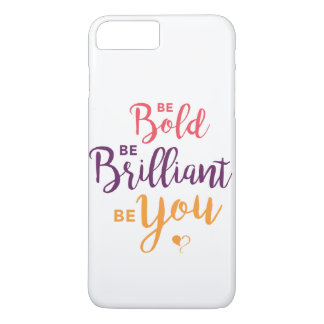 Funda Para iPhone 8 Plus/7 Plus Sea intrépido, sea brillante, sea usted caja del