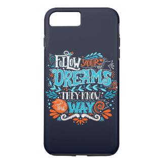 Funda Para iPhone 8 Plus/7 Plus Siga sus sueños