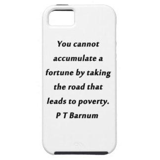 Funda Para iPhone SE/5/5s Acumule una fortuna - P T Barnum