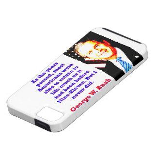 Funda Para iPhone SE/5/5s Como los años pasaron - G W Bush