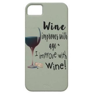Funda Para iPhone SE/5/5s El vino mejora con edad que mejoro con la cubierta