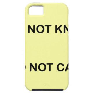 FUNDA PARA iPhone SE/5/5s I DO NOT KNOW. I DO NOT CARE.