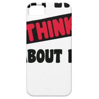 Funda Para iPhone SE/5/5s incluso no piense en él la camiseta de 2 regalos