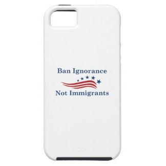 Funda Para iPhone SE/5/5s Inmigrantes de la ignorancia de la prohibición no