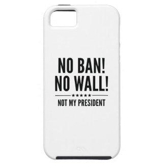 Funda Para iPhone SE/5/5s ¡Ninguna prohibición! ¡Ninguna pared!