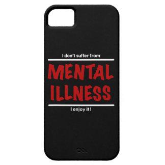 Funda Para iPhone SE/5/5s ¡No sufro de enfermedad mental, yo disfruto de