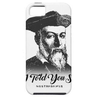 Funda Para iPhone SE/5/5s Nostradamus: Le dije tan