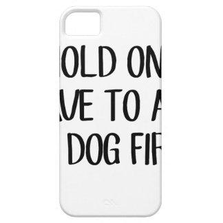 Funda Para iPhone SE/5/5s Pregunte a mi perro primer