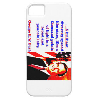 Funda Para iPhone SE/5/5s Una diversidad brillante - George H W Bush