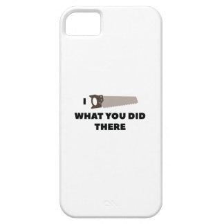 Funda Para iPhone SE/5/5s Vi lo que usted lo hizo allí