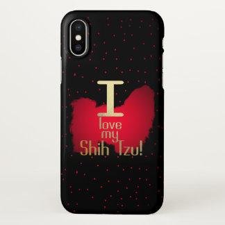 Funda Para iPhone X ¡Amo a mi Shih Tzu! caso del iphone X