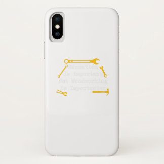 Funda Para iPhone X La carpintería es regalo del carpintero de