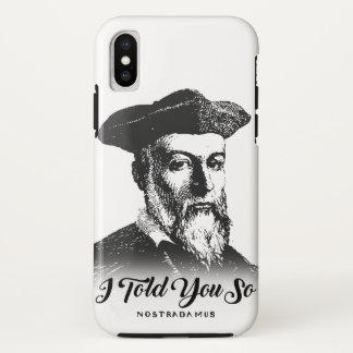Funda Para iPhone X Nostradamus: Le dije tan