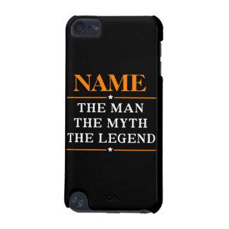 Funda Para iPod Touch 5 Nombre personalizado el hombre el mito la leyenda
