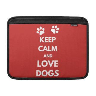 Funda Para MacBook Guarde la calma y ame los perros