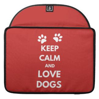 Funda Para MacBook Pro Guarde la calma y ame los perros