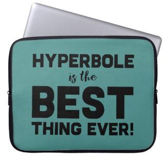 Funda Para Ordenador La hipérbole divertida del Wordplay es la mejor