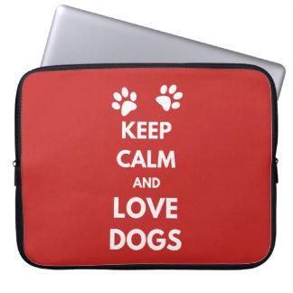Funda Para Portátil Guarde la calma y ame los perros