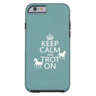 Funda Resistente iPhone 6 Guarde la calma y trote encendido - los caballos -