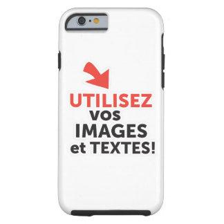 Funda Resistente iPhone 6 Imprimir sus diseños en línea DIY en Francés