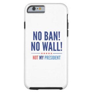 Funda Resistente iPhone 6 ¡Ninguna prohibición! ¡Ninguna pared!