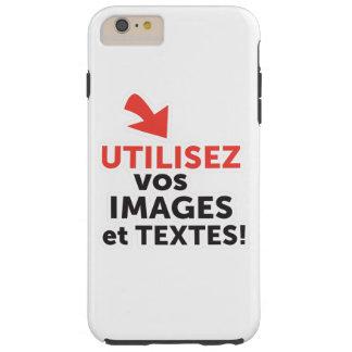 Funda Resistente iPhone 6 Plus Imprimir sus diseños en línea DIY en Francés