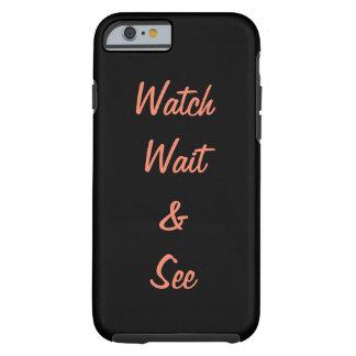 Funda Resistente Para iPhone 6 Mire la espera y vea