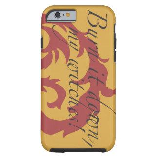 Funda Resistente Para iPhone 6 ¡Quémelo abajo, mis brujas!