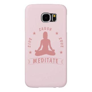 Funda Samsung Galaxy S6 El amor vivo de la risa Meditate texto femenino