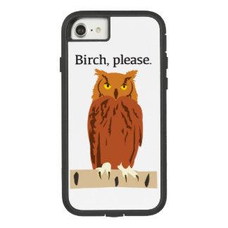 Funda Tough Extreme De Case-Mate Para iPhone 8/7 El abedul del búho llama por teléfono por favor al