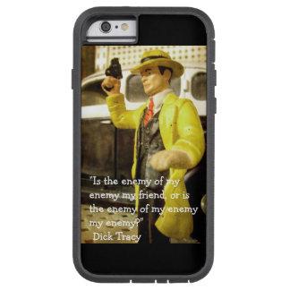 Funda Tough Xtreme iPhone 6 Foto y cita de Dick Tracy del juguete del vintage