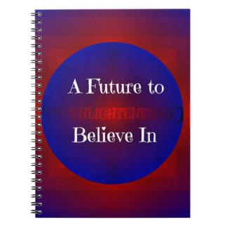 Futuro de Bernie azul blanco rojo 'para creer In Libro De Apuntes Con Espiral
