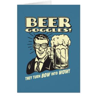 Gafas de la cerveza: Dé vuelta al arco en el wow Tarjeta De Felicitación