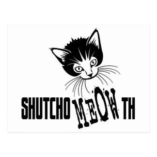 Gatito grosero - cierre su boca postal