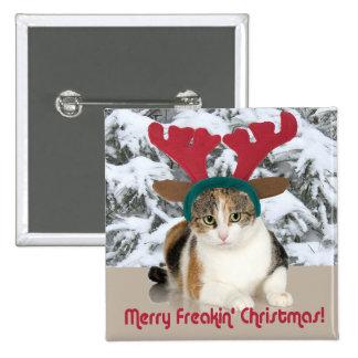 Gato del gatito y Felices Navidad de Freakin de Chapa Cuadrada 5 Cm