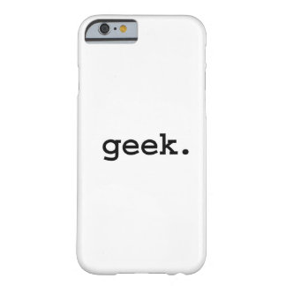 geek. funda de iPhone 6 barely there