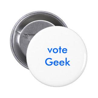 ¡GeekWare! Botón del friki del voto Pins