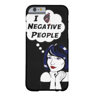 Gente negativa funda barely there iPhone 6
