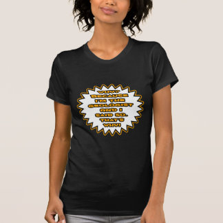 Geólogo divertido… porque dije tan camisetas