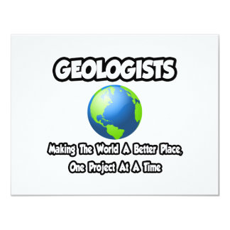 Geólogos… que hacen el mundo un mejor lugar invitación 10,8 x 13,9 cm