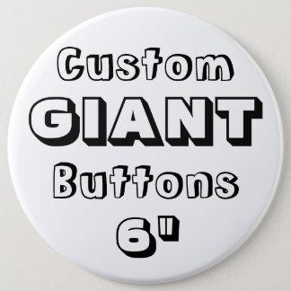 """Gigante 6"""" insignia del Pin del botón"""