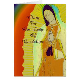 gloria a nuestra señora de Guadalupe Tarjeta De Felicitación