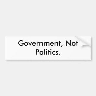 Gobierno, no política pegatina de parachoque