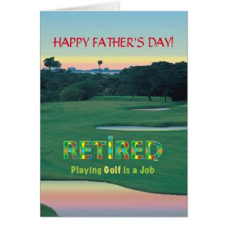"""GOLF - jubilado """"jugar a golf es un trabajo """" Tarjeta De Felicitación"""