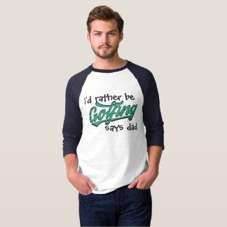Golfing bastante dice la camiseta para hombre del