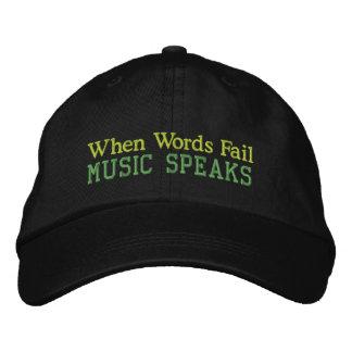 Gorra Bordada Cuando la música del fall de las palabras habla el