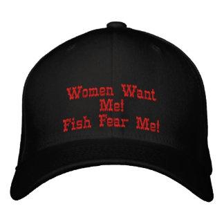 Gorra Bordada ¡Las mujeres me quieren! ¡Los pescados me temen!