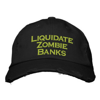 Gorra Bordada Liquide los bancos del zombi
