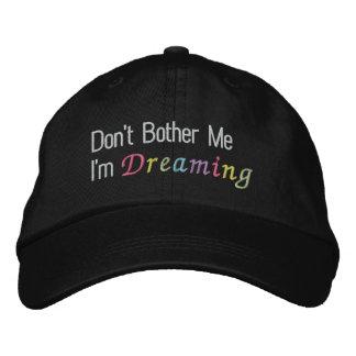 Gorra Bordada No me moleste que estoy soñando